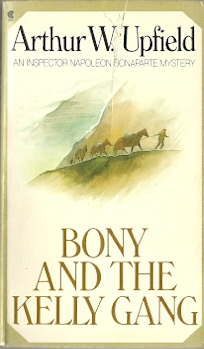 Image for Bony and the Kelly Gang (An Inspector Napolegon Bonaparte Mystery)