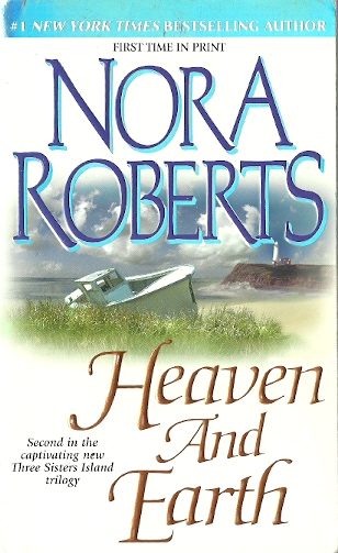 Image for Heaven and Earth (Three Sisters Island Trilogy Ser., Bk. 2)