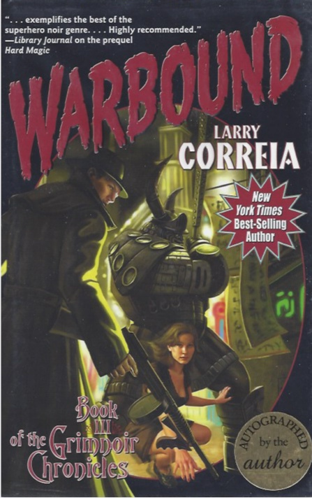 Warbound (Signed) (The Grimnoir Chronicles, Book III)