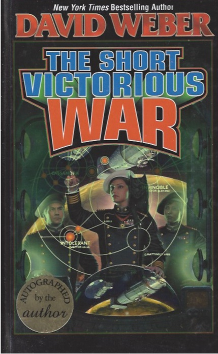 Image for The Short Victorious War (Signed) (Honor Harrington Series, #3)