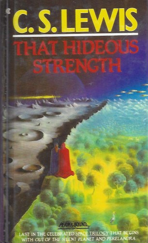 Image for That Hideous Strength: a Modern Fairy Tale for Grown-Ups