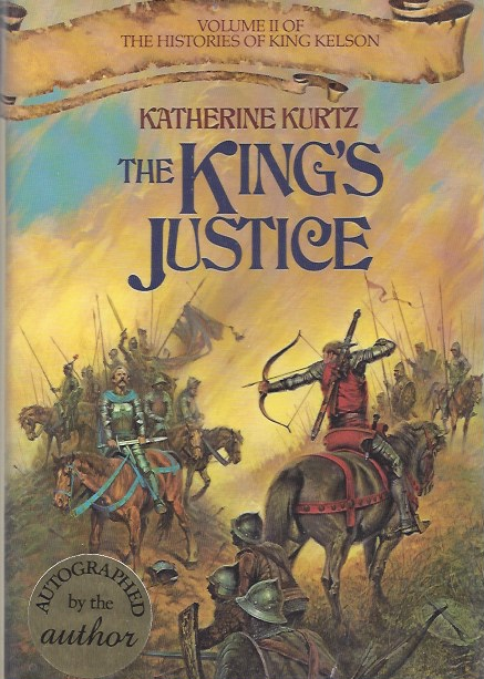 Image for The King's Justice (The Histories of King Kelson, Vol. 2) (Signed)