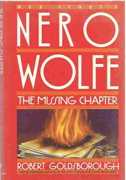 Image for The Missing Chapter: A Nero Wolfe Mystery