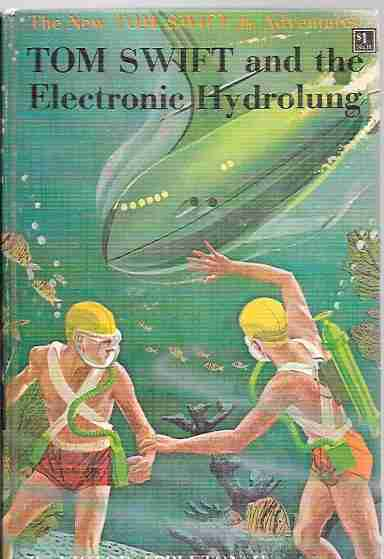 Image for Tom Swift and the Electronic Hydrolung (The New Tom Swift Jr. Adventures #18)