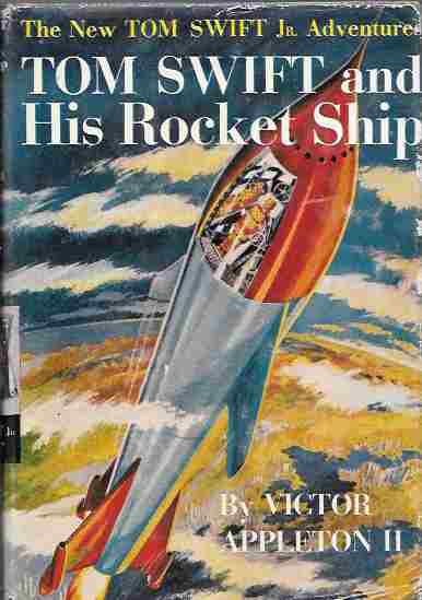Image for Tom Swift and His Rocket Ship (The New Tom Swift Jr. Adventures #2)