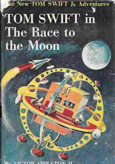 Image for Tom Swift in the Race to the Moon (The New Tom Swift Jr. Adventures #12)