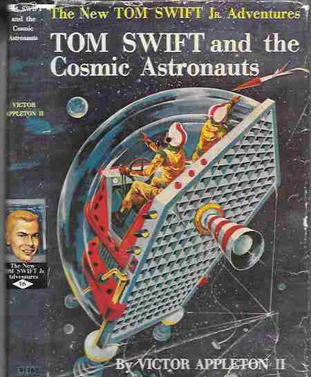 Image for Tom Swift and the Cosmic Astronauts (The New Tom Swift Jr. Adventures #16)