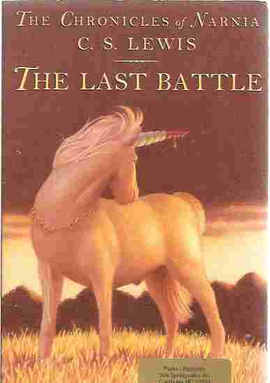 Image for The Last Battle (Chronicles of Narnia, Book 7)