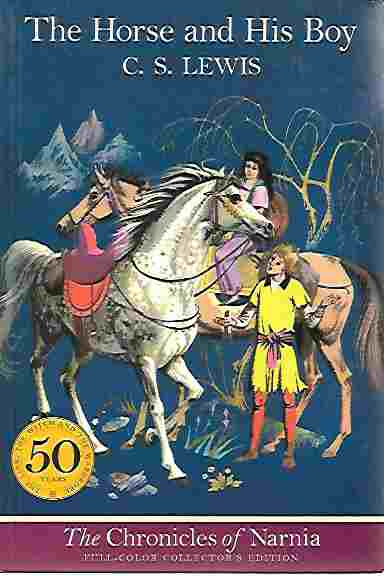 Image for The Horse and His Boy (Chronicles of Narnia Book 3)  Full-Color Collector's Edition