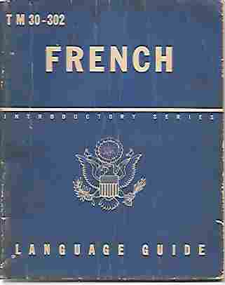 Image for T M 30-302 French Language Guide A Guide to the Spoken Language