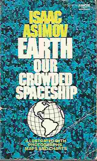 Image for Earth: Our Crowded Spaceship