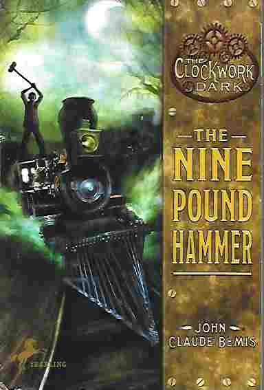 Image for The Nine Pound Hammer