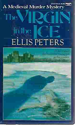 Image for The Virgin in the Ice Brother Cadfael Mystery Series #6)