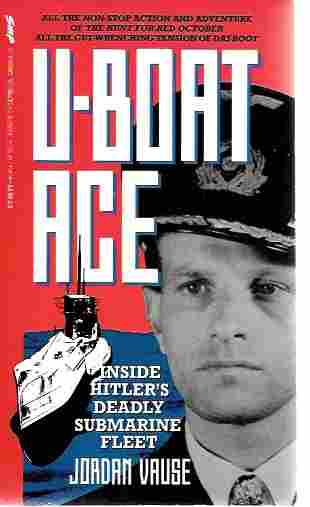 Image for U-Boat Ace The Story of Wolfgang Luth