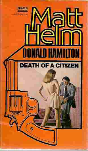 Image for Death of a Citizen (A Matt Helm Thriller #1)