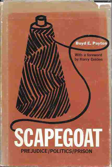 Image for Scapegoat [Signed] Prejudice / Politics / Prison
