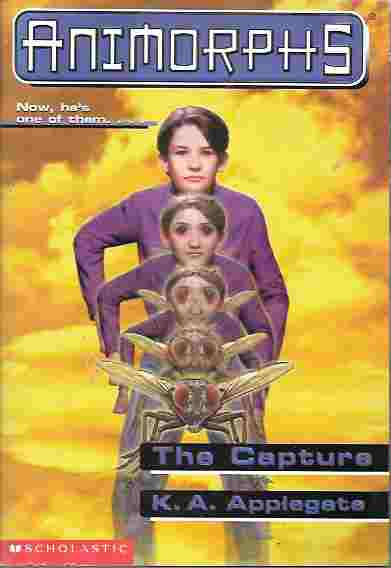 Image for The Capture (Animorphs Series #6)