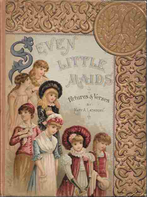 Image for Seven Little Maids or the Birthday Week Pictures and Verses