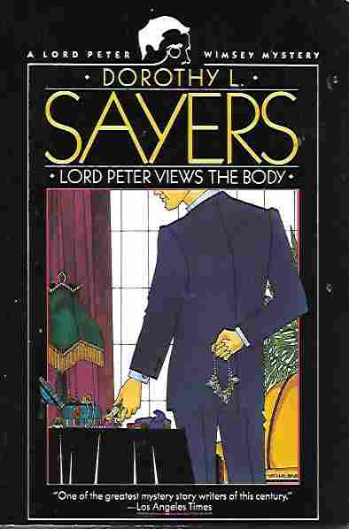 Image for Lord Peter Views the Body (Lord Peter Wimsey Mystery Ser.)