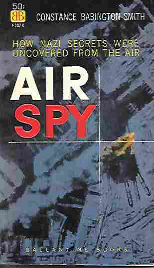 Image for Air Spy The Story of Photo Intelligence in World War Two
