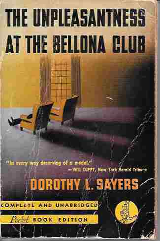 Image for The Unpleasantness At the Bellona Club (A Lord Peter Wimsey Mystery)