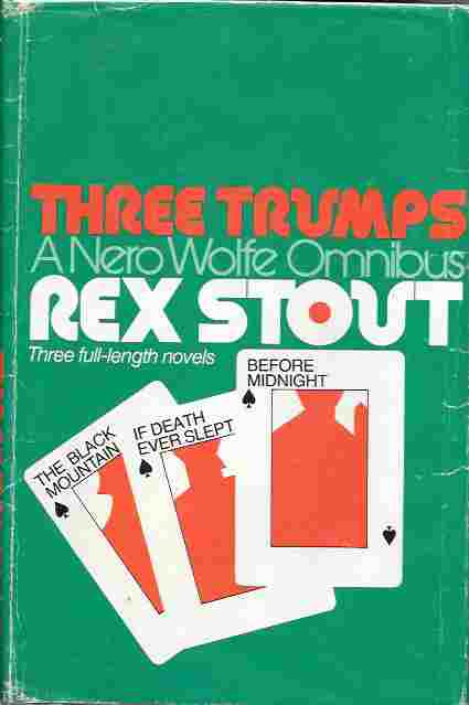 Image for Three Trumps, a Nero Wolfe Omnibus: The Black Mountain, If Death Ever Slept, Before Midnight
